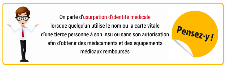 Encart usurpation d'identité dossiers médicaux
